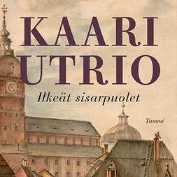 Utrio, Kaari - Ilkeät sisarpuolet, äänikirja