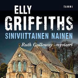 Griffiths, Elly - Siniviittainen nainen, äänikirja