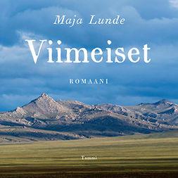 Lunde, Maja - Viimeiset, audiobook