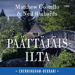 Costello, Matthew - Päättäjäisilta, äänikirja