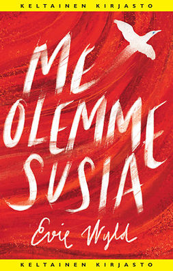 Wyld, Evie - Me olemme susia, e-bok