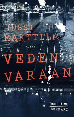 Marttila, Jussi - Veden varaan, e-kirja