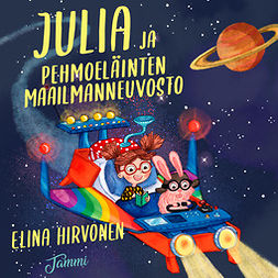 Hirvonen, Elina - Julia ja Pehmoeläinten Maailmanneuvosto, äänikirja