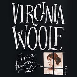 Woolf, Virginia - Oma huone, audiobook