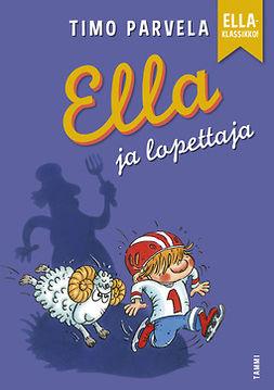 Parvela, Timo - Ella ja lopettaja, e-kirja