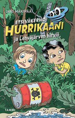 Mäkipää, Jari - Etsiväkerho Hurrikaani ja Lehväjärven hirviö, e-kirja