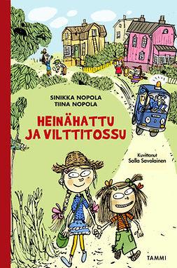 Nopola, Sinikka - Heinähattu ja Vilttitossu (uusi laitos), e-kirja
