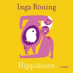 Röning, Inga - Hippiäinen, äänikirja