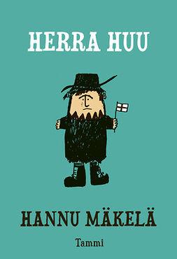 Mäkelä, Hannu - Herra Huu, e-kirja