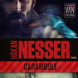 Nesser, Håkan - Carambole: Van Veeteren 7, audiobook