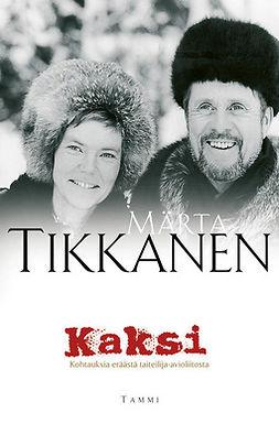 Tikkanen, Märta - Kaksi: Kohtauksia eräästä taiteilija-avioliitosta, e-kirja