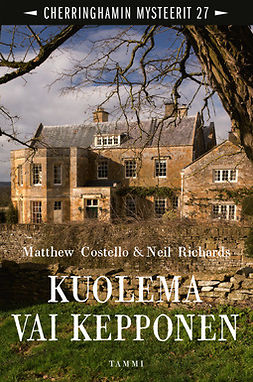 Costello, Matthew - Kuolema vai kepponen: Cherringhamin mysteerit 27, ebook