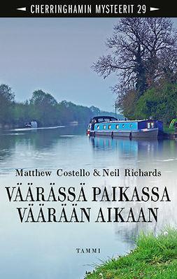 Costello, Matthew - Väärässä paikassa väärään aikaan: Cherringhamin mysteerit 29, ebook