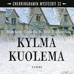 Costello, Matthew - Kylmä kuolema: Cherringhamin mysteerit 32, audiobook