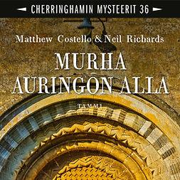 Costello, Matthew - Murha auringon alla: Cherringhamin mysteerit 36, äänikirja