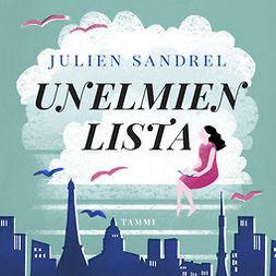 Sandrel, Julien - Unelmien lista, äänikirja