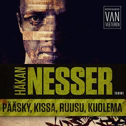 Nesser, Håkan - Pääsky, kissa, ruusu, kuolema: Van Veeteren 9, audiobook