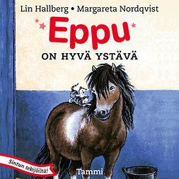 Hallberg, Lin - Eppu on hyvä ystävä, äänikirja