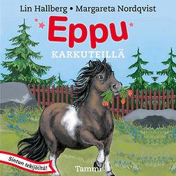 Hallberg, Lin - Eppu karkuteillä, äänikirja