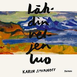 Smirnoff, Karin - Lähdin veljen luo, äänikirja
