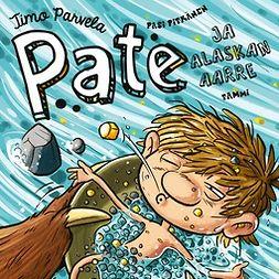 Parvela, Timo - Pate ja Alaskan aarre, äänikirja