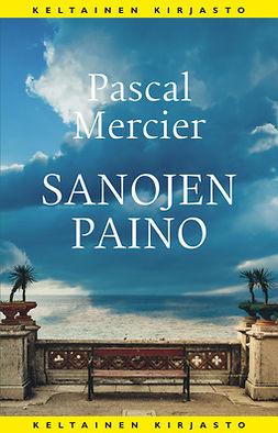 Mercier, Pascal - Sanojen paino, e-bok