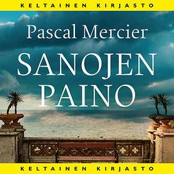 Mercier, Pascal - Sanojen paino, audiobook