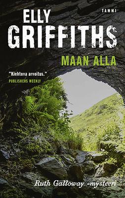 Griffiths, Elly - Maan alla, e-kirja