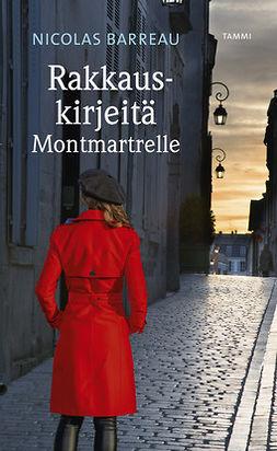 Barreau, Nicolas - Rakkauskirjeitä Montmartrelle, e-kirja