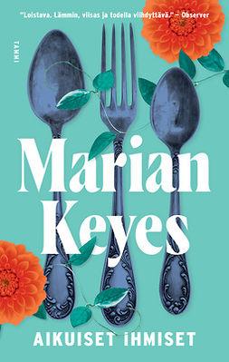 Keyes, Marian - Aikuiset ihmiset, e-kirja