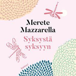 Mazzarella, Merete - Syksystä syksyyn, äänikirja