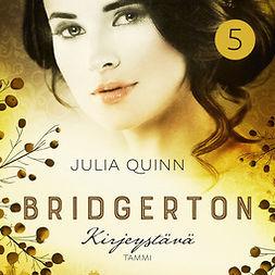 Quinn, Julia - Bridgerton: Kirjeystävä, audiobook