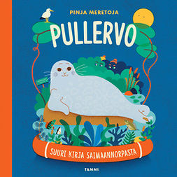 Meretoja, Pinja - Pullervo: Suuri kirja saimaannorpasta, äänikirja