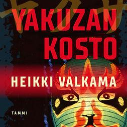 Valkama, Heikki - Yakuzan kosto, äänikirja