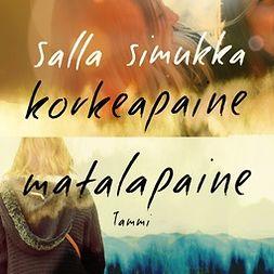 Simukka, Salla - Matalapaine/Korkeapaine, äänikirja