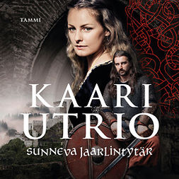 Utrio, Kaari - Sunneva jaarlintytär, äänikirja
