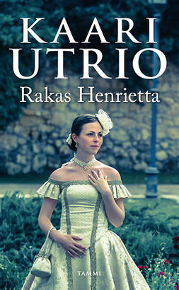 Utrio, Kaari - Rakas Henrietta, e-kirja