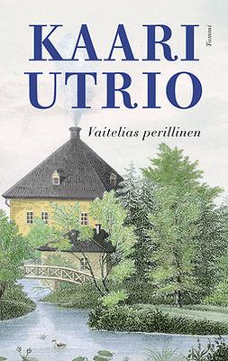 Utrio, Kaari - Vaitelias perillinen, e-kirja