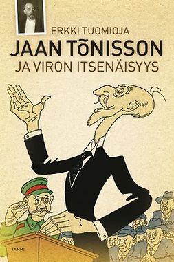 Tuomioja, Erkki - Jaan Tõnisson: ja Viron itsenäisyys, e-kirja