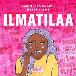 Lokuge, Kashmeera - Ilmatilaa, audiobook