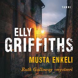 Griffiths, Elly - Musta enkeli, äänikirja