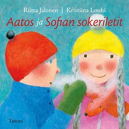 Jalonen, Riitta - Aatos ja Sofian sokeriletit, audiobook