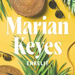 Keyes, Marian - Enkelit: Walsh 3, audiobook