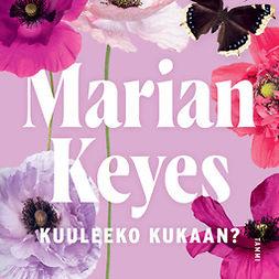 Keyes, Marian - Kuuleeko kukaan?: Walsh 4, audiobook