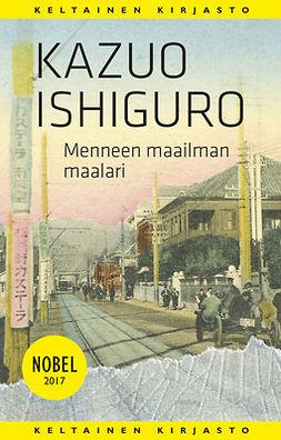 Ishiguro, Kazuo - Menneen maailman maalari, e-bok