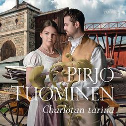 Tuominen, Pirjo - Charlotan tarina, äänikirja
