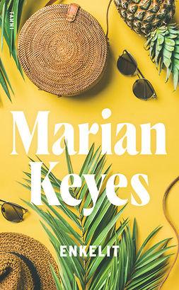 Keyes, Marian - Enkelit: Walsh 3, e-kirja