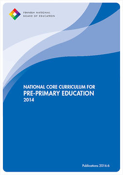 Opetushallitus - National Core Curriculum for Pre-primary Education 2014, e-kirja