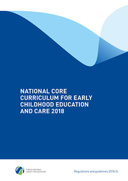 - National core curriculum for early childhood education and care 2018, ebook