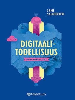 Salmenkivi, Sami - Digitaalitodellisuus: Seuraava murros on täällä, ebook